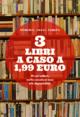 3 libri a caso a 1,99 euro